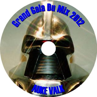 Grand Gala Du Mix 2012 Mixed By Auke Valk