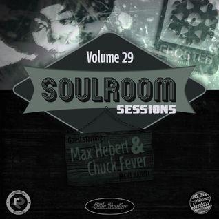 Soul Room Sessions Volume 29 | Max Hebert & Chuck Fever | Jacks Kartel | Montreal