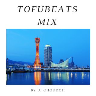 tofubeats MIX  (japanese pop)