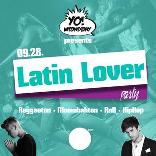 YO! Wednesday Selection • EP1: Latin Lover Edition /// Reggeaton & RnB Mix