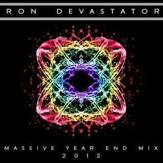 Ron Devastator - Massive Year-End Mix 2012