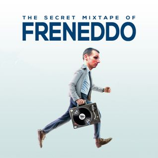 The Secret Mixtape Of Freneddo (Side A)