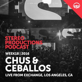 WEEK18_16 Chus & Ceballos Live from Exchange, Los Angeles, CA