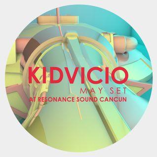 Dj Kid Vicio - Mix Selection May 2014 -  Resonance Sound (Cancun) MX