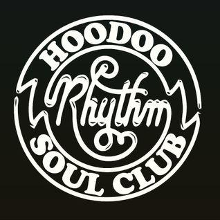 Hoodoo Rhythm Soul Bank Holiday MIX