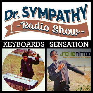Dr. Sympathy Radio-Show #5 - Keyboards Sensation with Jackie Mittoo