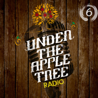 Under The Apple Tree Radio   Programme 6