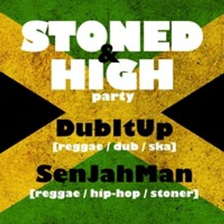 Stoned & High Party