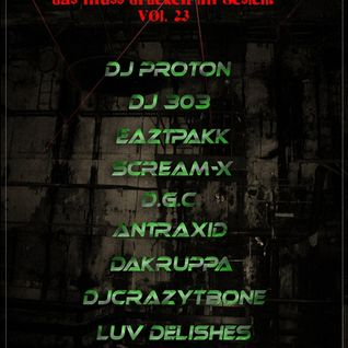 "Luv Delishes´ ""DMDIG VOL.23"", mixed by AnTraxid,25.12.2012"