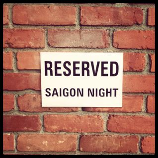 Mixtape >> Reserved Saigon Night