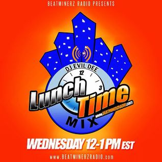 THE LUNCHTIME MIX 05/27/15 (SOME UP TO DATE HIP HOP SH*T, WORD) !!!
