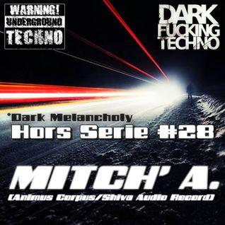 Hors Serie #28 - *Dark Melancholy