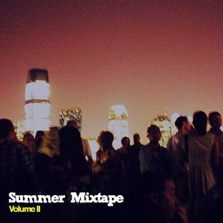 Summer Mixtape: Volume II