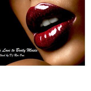 Makin' Love to Booty Music (Summer Edition)
