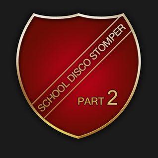The Next School Disco Stomper! - Part Two