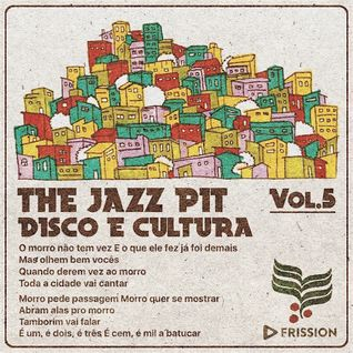 The Jazz Pit Vol.5 : DISCO E CULTURA
