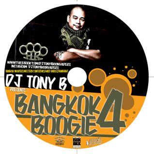 DJ TONY B (BANGKOK INVADERS) - BANGKOK BOOGIE #4
