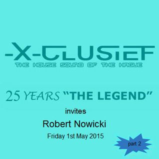 X-Clusief Fm The Hague invites Robert Nowicki (1st of May 2015)     [part 2]