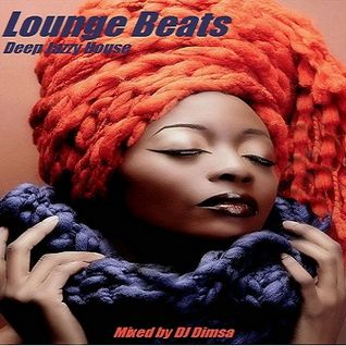 Lounge Beats - Deep Jazzy House