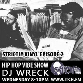 DJ Wreck - Hip Hop Vibe Show 41 - Strictly Vinyl 2