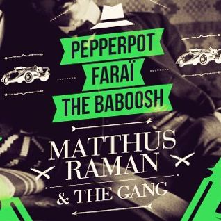 "Farai presents WHAT A MESS on RCV99fm / ""Matthus Raman & The Gang"" special broadcast / 2013-02-21"