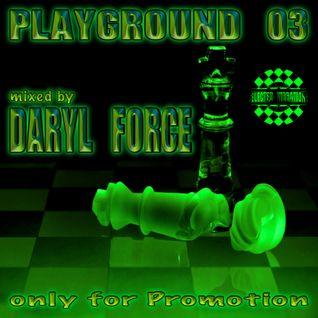 Daryl Force - Playground Vol.3
