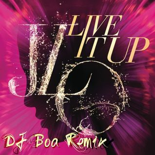 Live It Up (DJ Boa Remix)*FREE DOWNLOAD*