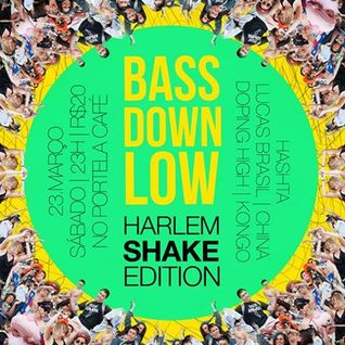 BASS DOWN LOW | Harlem Shake Edition