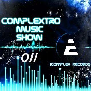 Complextor & Jet - Complextro Music Show 011 (22-07-2012)