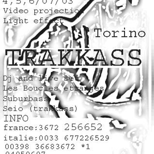 SuBuRbASs - Live @ Trakkass party / Rondissone,near Torino/Italy_4.07.2003