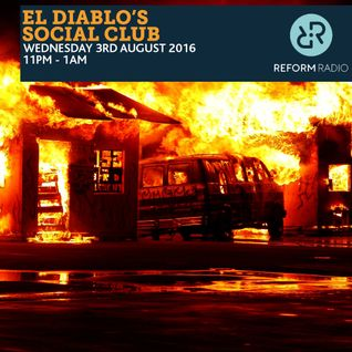 El Diablo's Social Club 3rd August 2016