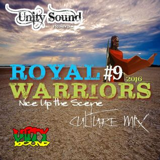 Unity Sound - Royal Warriors 9 - Culture Mix - August 2016