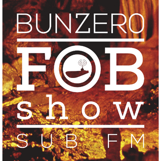 SUB FM - BunZer0 - 19 02 15