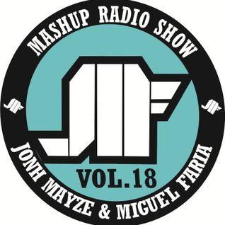 Jonh Mayze & Miguel Faria - Mashup Radio Show vol 18