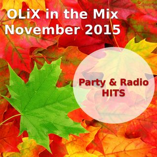 OLiX in the Mix november 2015 - Radio & Party Hits