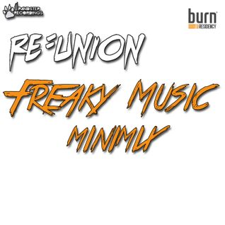 burn Residency 2014 - Freaky Music MiniMix - RE:Union