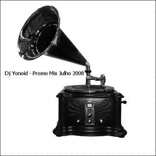Dj Yonoid - Promo Mix Julho 2008