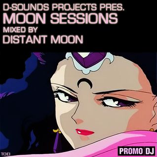 Distant Moon in the mix... Birthday Special Episode of Moon Sessions (#26)