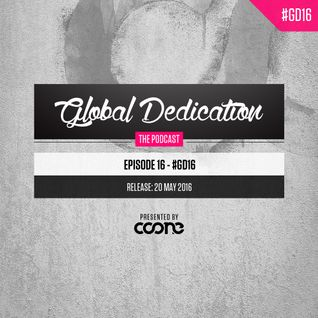 Global Dedication | Episode 16 2016
