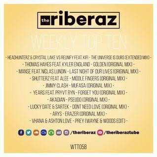 The Riberaz Weekly Top Ten 058