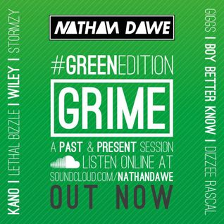 GRIME #GREENedition | @NATHANDAWE