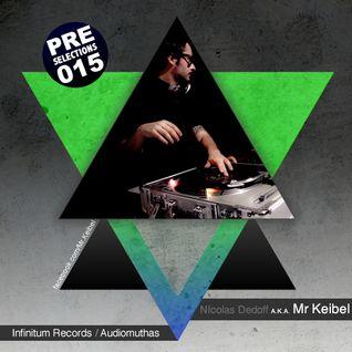 MrKeibel @ PRE Selections #015