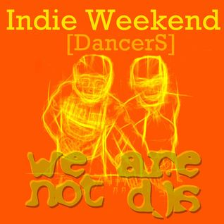 Indie Weekend. Dancers