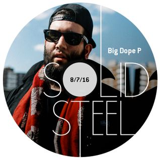 Solid Steel Radio Show 8/7/2016 Hour 1 - Big Dope P