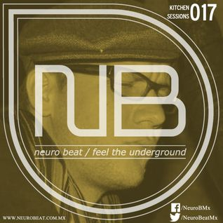 NeuroBeat Kitchen Sessions 017 by iRoybot