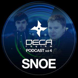 DecaRhythm Podcast vol.4 - Snoe