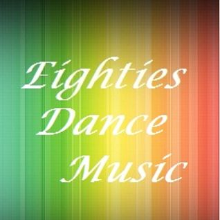 Eighties Dance Music