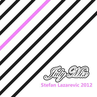Stefan Lazarevic July 2012 Mix