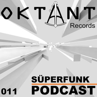 Oktant Records Podcast Episode 11 mixed by Süperfunk
