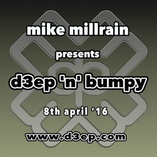 D3EP 'N' BUMPY - 8th April '16